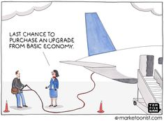Marketoonist is the thought bubble of Tom Fishburne. Marketing cartoons, content marketing with a sense of humor, keynote speaking. Travel Tickets, Airline Tickets, Discount Airfare, Business Cartoons, Aviation Humor, Fear Of Flying, Online Travel, Travel Companies, Humor