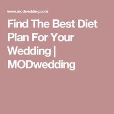 Find The Best Diet Plan For Your Wedding   MODwedding