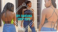 Check out this DIY bandana crop top!. Theres a no-sew option and learn how to make one in only four minutes. #bandana #croptop #cropped #backless #denim #highwaisted #shorts #youtube #youtuber #newyoutuber