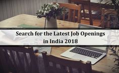 Latest Job Openings India - Current Job Opportunities in India Current Job, Job Opening, Job Search, Opportunity, Career, India, Carrera, Delhi India, Freshman Year