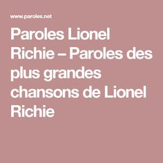 Paroles Lionel Richie – Paroles des plus grandes chansons de Lionel Richie