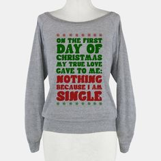 On the First Day of Christmas My True Love Gave to Me... hahaha perfect for an ugly sweater party