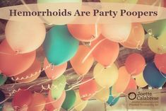 Hemorrhoids are Party Poopers