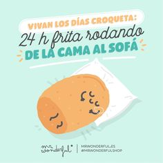 Hoy, sofá y empacho de series. Hurray for pyjama days! 24 hours only moving from your bed to reach the sofa. Today: sofa and a never-ending stream of series. #mrwonderfulshop #quotes