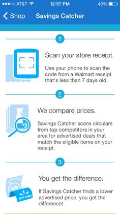 Download the Walmart app and get the Savings Catcher!!! Every time you go to Walmart, scan your receipt to the app. It automatically sifts through your area circulars and if any other competitor beats their price, Walmart will give you the difference on a e-gift card!