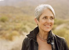 Joan Baez::A woman of high ideals who sought, through her music and incredible voice, to help make the world a better place for everyone.