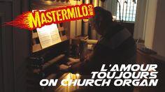 Gigi d'Agostino - L'amour toujours on church organ