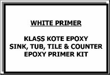 Klass Kote Epoxy White Primer Kit with Reducer Clean Porcelain Sink, Tub Refinishing, Tile Counters, Painting Bathtub, Paint Primer, Color Tile, Paint Cans, Epoxy, It Cast