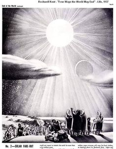 """Life magazine """"Four Ways the World May End, No.2: Solar Fade-Out"""" illustrated by Rockwell Kent, 1937. ~via TI Group, FB"""