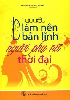 Bí Quyết Làm Nên Bản Lĩnh Người Phụ Nữ Thời Đại ebook PDF/PRC/EPUB/MOBI