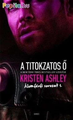 Buy A titokzatos Ő by Kristen Ashley and Read this Book on Kobo's Free Apps. Discover Kobo's Vast Collection of Ebooks and Audiobooks Today - Over 4 Million Titles! Kristen Ashley Books, Dream Guy, Banks, Audiobooks, This Book, Romance, Free Apps, Pdf, Queen