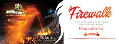 Firewalk for Charity !! would you walk on fire for sick children?  This Friday 8pm!