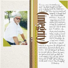 """Integrity"" scrapbook layout by Gretchen McElveen, as seen in the July/August 2012 issue of Creating Keepsakes magazine. #scrapbook #scrapbooking #creatingkeepsakes"