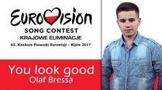 Olaf Bressa - You Look Good [Eurowizja | Eurovision 2017] AUDIO