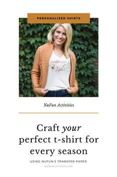 NuFun's transfer paper is so easy to use and you can design the perfect shirt for every season!