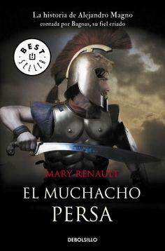 EL MUCHACHO PERSA. Mary Renault