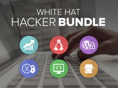 The White Hat Hacker Bundle: 40+ Hours of Ultimate Web Security Training - Protect Yourself From Web Threats With These 6 Professional Video Courses!