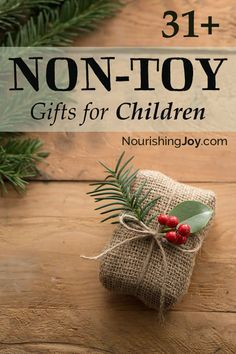 An essential list of fun, delightful gifts for children ... 31 non-toy gifts for kids.