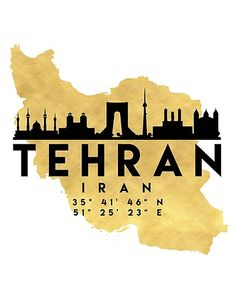 TEHRAN IRAN SILHOUETTE SKYLINE MAP ART - The beautiful silhouette skyline of Tehran and the great map of Iran in gold, with the exact coordinates of Tehran make up this amazing art piece. A great gift for anybody that has love for this city. Skyline Painting, Map Painting, New Year Typography, Map Coordinates, Teheran, Iran Travel, City Icon, Tehran Iran, Skyline Silhouette