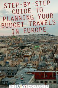 Backpack Europe Step-by-Step Planning GuideGuide to Budget Backpacking in Europe – The Savvy Backpacker #TravelEuropeMkHandbags
