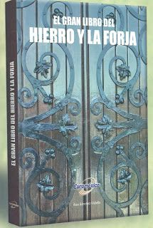 LIBROS DVDS CD-ROMS ENCICLOPEDIAS EDUCACIÓN PREESCOLAR PRIMARIA SECUNDARIA PREPARATORIA PROFESIONAL: LIBRO : EL GRAN LIBRO DEL HIERRO Y LA FORJA (FOTOG...