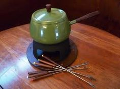 Fondue...was the IT thing to do in the 70's.