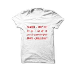 Danger - Keep Out T-Shirt - Statement - Naiise