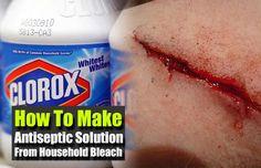 How To Make Antiseptic Solution From Household Bleach - SHTF Preparedness