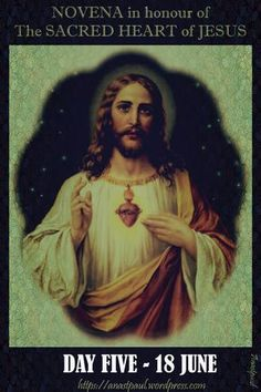 NOVENA in honour of the SACRED HEART of JESUS – DAY FIVE – 18 JUNE By St Alphonsus Liguori (1696-1787) Most Zealous Doctor Published in 1758 from THE HOLY EUCHARIST MEDITATION V. The Compassionate Heart of Jesus