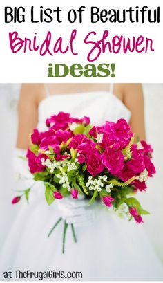 BIG List of Beautiful Bridal Shower Ideas! ~ from TheFrugalGirls.com ~ get inspired with loads of fun shower tips and tricks! #weddings #showers