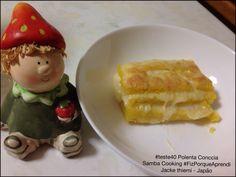 #teste40 Polenta Conccia  Samba Cooking #FizPorqueAprendi  Jacke thiemi - Japão