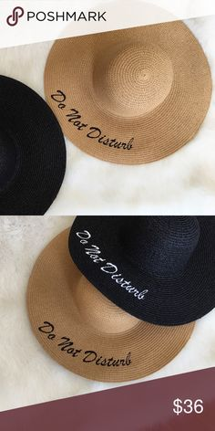 Tan Do Not Disturb beach hat with white writings Tan Do Not Disturb beach hat with white writings. Available in black as well. Accessories Hats