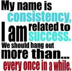 {Consistency Is Key} Mid Week #Fitspo + #Inspiration! - StorybookApothecary.com #fitness #health #quotes