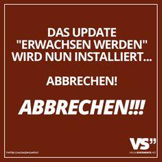 """Das Update """"Erwachsen werden"""" wird nun installiert... Abbrechen! Abbrechen!!"""
