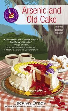 Arsenic and Old Cake By: Jacklyn Brady  - really enjoying this series and the New Orleans setting 4.5/5
