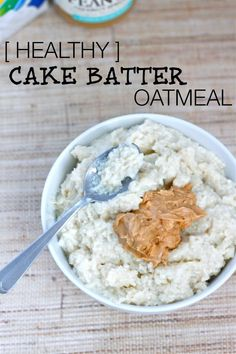 Cake Batter Oatmeal- A healthy twist on this breakfast staple which has the taste and texture of cake batter! Vegan, gluten free and sugar free