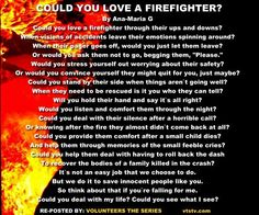 ...I knew what I was in for before is said I do! One PROUD firefighters wife! So glad to be part of the family!