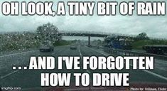 Image result for driving in rain meme