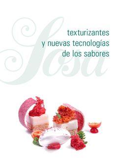 Texturizantes nuevas tecnologias sabores Tecnologías en sabores