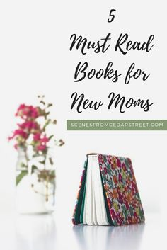Five of the best books to read for new moms! Are you a new mom or need a gift for a mother? These five books are great gifts for any mom!