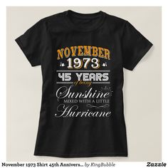 November 1973 Shirt 45th Anniversary Gifts - Fashionable Women's Shirts By Creative Talented Graphic Designers - #shirts #tshirts #fashion #apparel #clothes #clothing #design #designer #fashiondesigner #style #trends #bargain #sale #shopping - Comfy casual and loose fitting long-sleeve heavyweight shirt is stylish and warm addition to anyone's wardrobe - This design is made from 6.0 oz pre-shrunk 100% cotton it wears well on anyone - The garment is double-needle stitched at the bottom and…