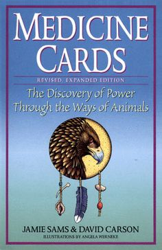 Medicine Cards: The Discovery of Power Through the Ways of Animals - Great learning tool