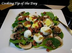 Cooking Tip of the Day: Recipe: Spinach Salad with Warm Bacon and Shallot Dressing