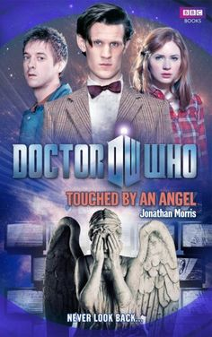 Doctor Who: Touched By An Angel by Jonathan Morris,http://www.amazon.com/dp/1849902348/ref=cm_sw_r_pi_dp_LhOKsb07AZMPAFF1