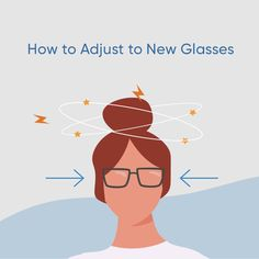 There's typically an adjustment period for new glasses before they become completely comfortable. Learn more in our Glasses Guide! Glasses Guide, New Glasses, Eye Doctor, Wearing Glasses, Eye Strain, Prescription Lenses, How To Know, Smudging, Period