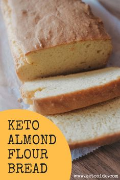 Keto Almond Flour Bread – 2019 Best Diets Overall Keto Almond Bread, Easy Keto Bread Recipe, Best Keto Bread, Lowest Carb Bread Recipe, Almond Flour Recipes, Paleo Bread, Keto Cookies, Chip Cookies, Sugar Cookies