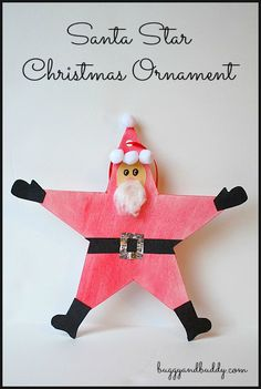 Christmas Crafts for Kids: Santa Star Homemade Christmas Ornament~ Buggy and Buddy could be elf star, too Christmas Crafts For Kids To Make, Christmas Activities For Kids, Preschool Christmas, Christmas Projects, Christmas Themes, Christmas Decorations, Santa Crafts, Christmas Ornament Crafts, Felt Christmas