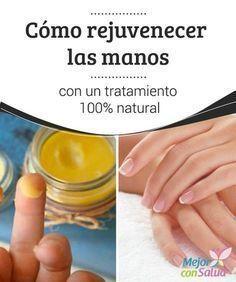 Cómo rejuvenecer las manos con un tratamiento 100% natural La piel de las manos es delicada y, por desgracia, está expuesta a una gran variedad de factores que la debilitan y la resecan.