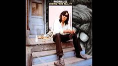 SIXTO RODRIGUEZ - Coming From Reality (Full Album) ♫ ♩ ♬ ♪ ♫ ♩ ♬ ♭♪ ♫ ♩ ♬ ♭♪ ♫ ♫ ♩ ♬ ♪ ♫ ♩ ♬ ♭♪ ♫
