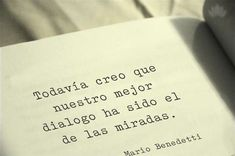 Benedetti Quotes, More Than Words, I Love Books, Book Quotes, Literature Quotes, Cool Words, Sentences, Lyrics, Poetry